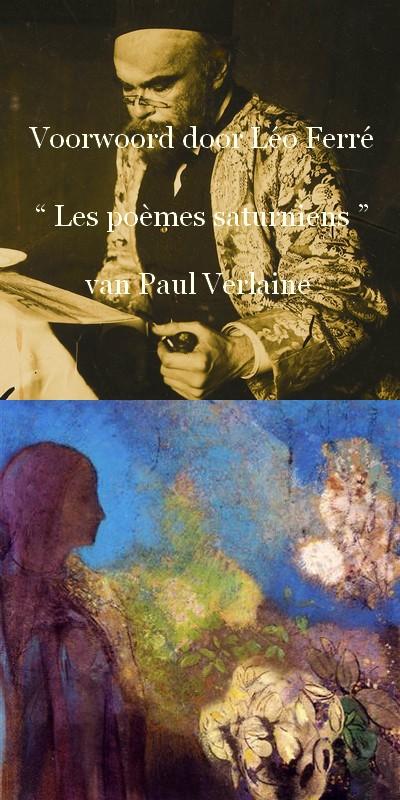 "Voorwoord door Léo Ferré "" Les poèmes saturniens"
