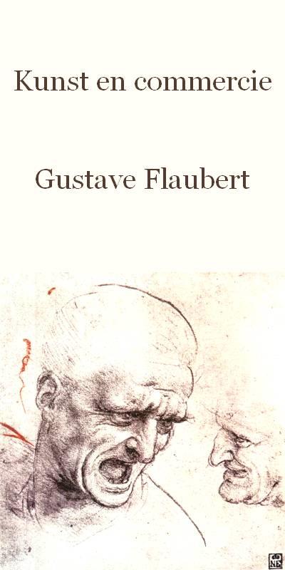 Kunst en commercie  Janvier 1839  Gustave Flaubert (1821-1880). Frans leren Vivienne Stringa.