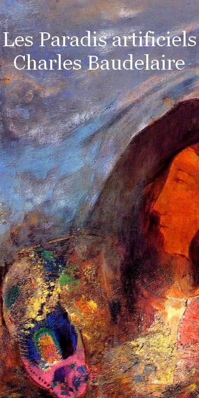 Les  Paradis artificiels  Charles Baudelaire. Frans leren, Vivienne Stringa