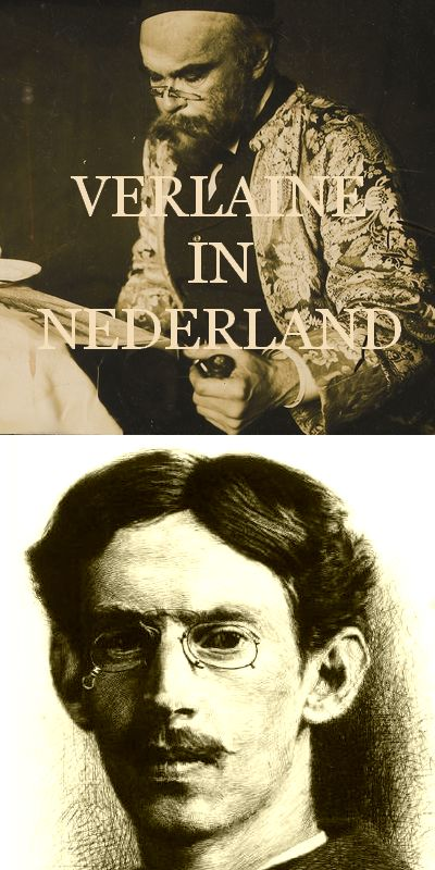 Philippe Zilcken ; Brieven. VERLAINE IN NEDERLAND.  (Quinze jours en Hollande)